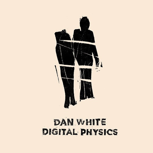 Dan White - Digital Physics , Vinyl - Brokntoys, Unearthed Sounds