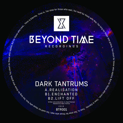 Dark Tantrums - Realisation , Vinyl - Beyond Time Recordings, Unearthed Sounds