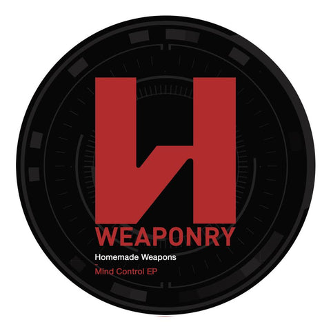 Homemade Weapons - Mind Control EP