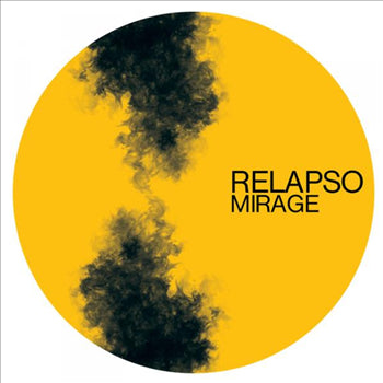 Relapso - Mirage / Hunted - Unearthed Sounds