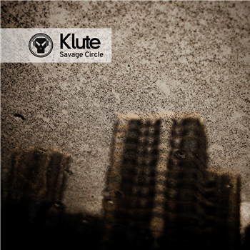 Klute - Savage Circle - Unearthed Sounds