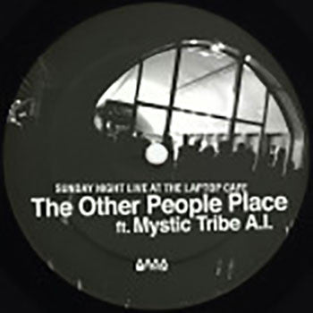 The Other People Place / Mystic Tribe - Sunday Night Live at the Laptop Cafe