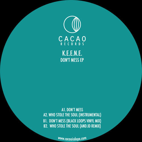 K.E.E.N.E. - Don't Mess EP , Vinyl - Cacao Records, Unearthed Sounds