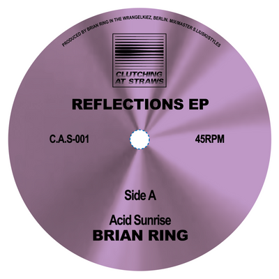 "Brian Ring - Reflections 12"" - Unearthed Sounds"