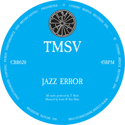 "TMSV - Jazz Error / Calavera [10"" Vinyl] , Vinyl - Cosmic Bridge Records, Unearthed Sounds - 1"