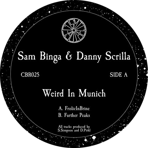 Sam Binga & Danny Scrilla - Weird In Munich