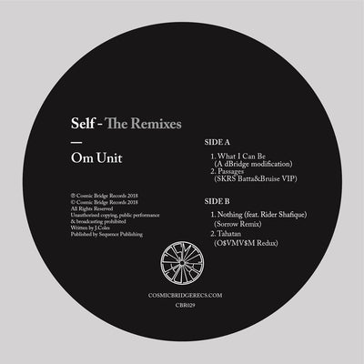 Om Unit - Self [The Remixes] - Unearthed Sounds