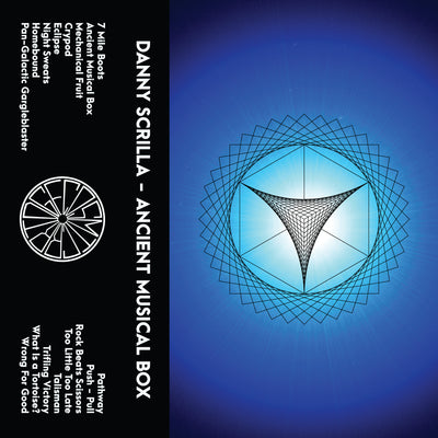 Danny Scrilla - Ancient Musical Box LP [Cassette] - Unearthed Sounds
