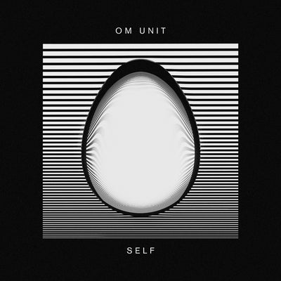 "Om Unit - Self [2x12"" Vinyl] - Unearthed Sounds"