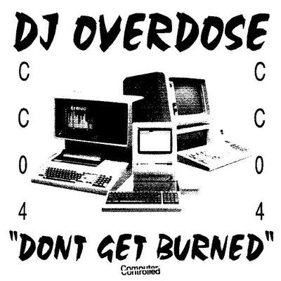 DJ Overdose - Don't Get Burned EP - Unearthed Sounds, Vinyl, Record Store, Vinyl Records