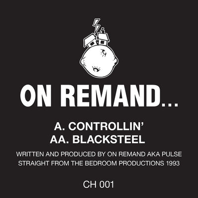 On Remand - Controllin' / Blacksteel - Unearthed Sounds, Vinyl, Record Store, Vinyl Records