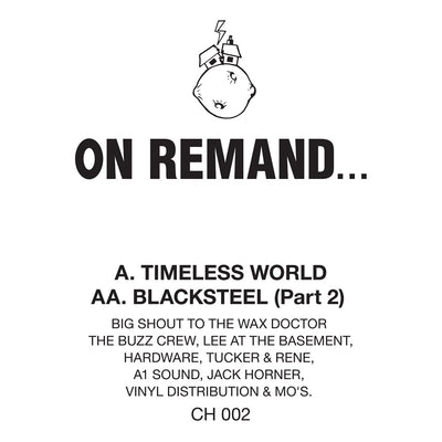 On Remand... - Timeless World / Blacksteel (Part 2) [Official Reissue] - Unearthed Sounds