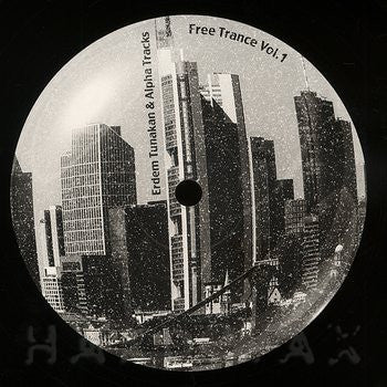 Erdem Tunakan & Alpha Tracks ‎- Free Trance Vol. 1 , Vinyl - Cheap, Unearthed Sounds