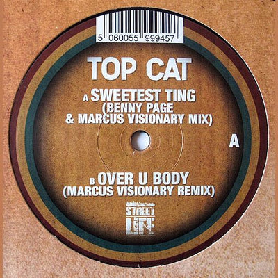 Top Cat - Sweetest Ting (Benny Page Remix) / Over U Body (Marcus Visionary) - Unearthed Sounds
