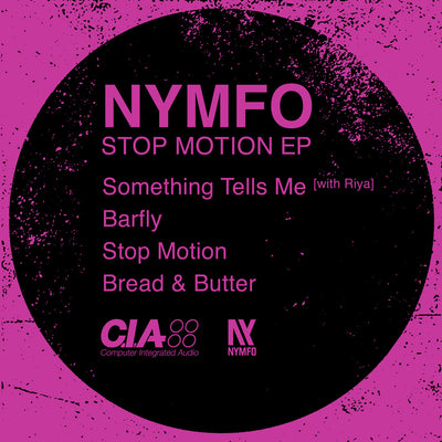 Nymfo - Stop Motion EP , Vinyl - CIA Records, Unearthed Sounds