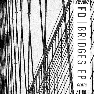 FD - Bridges EP - Unearthed Sounds