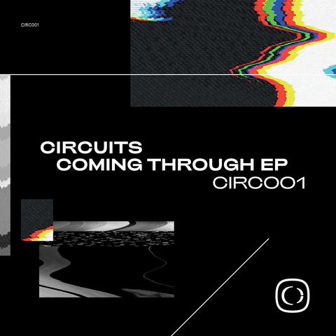 Circuits - Coming Through EP [Solid White Vinyl w/ DL Card]
