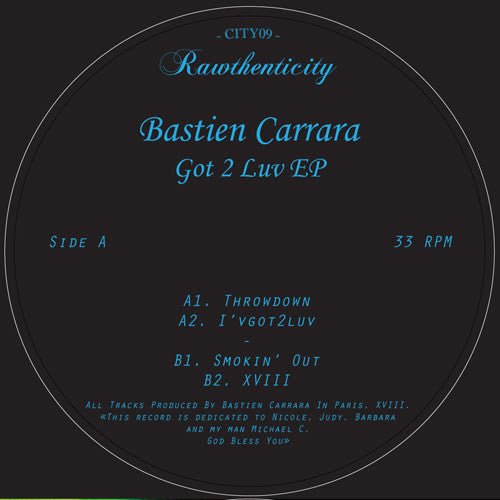 Bastien Carrara - Got To Luve EP , Vinyl - Rawthenticity, Unearthed Sounds