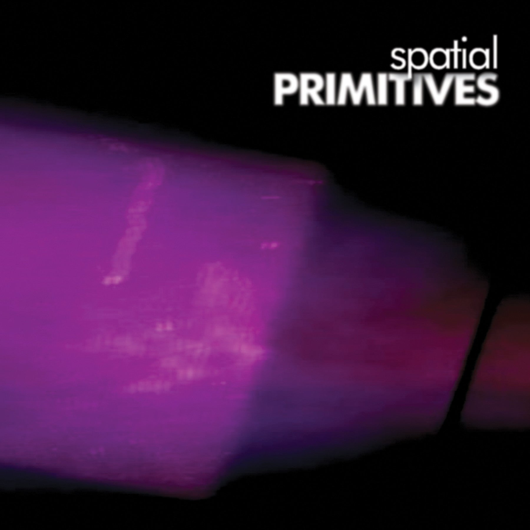 Spatial - Primitives , Vinyl - Broken 20, Unearthed Sounds