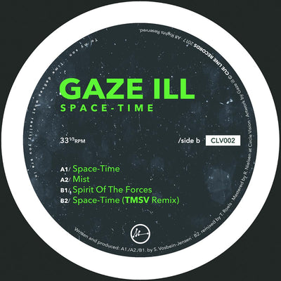 Gaze Ill - Space-Time (Incl. TMSV Remix) - Unearthed Sounds, Vinyl, Record Store, Vinyl Records