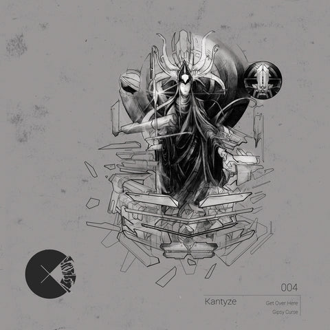 Kantyze - Get Over Here / Gipsy Curse