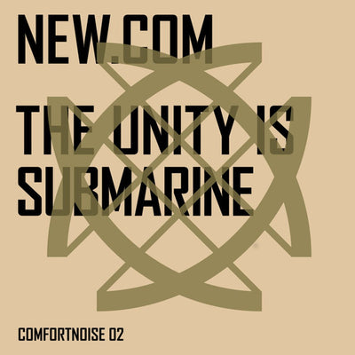 new.com - The Unity Is Submarine - Unearthed Sounds
