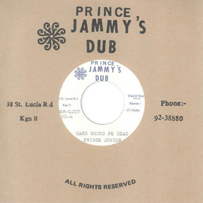 Prince Junior & Prince Jammy's - Hard Sound Fe Dead , Vinyl - Dub Store Records, Unearthed Sounds