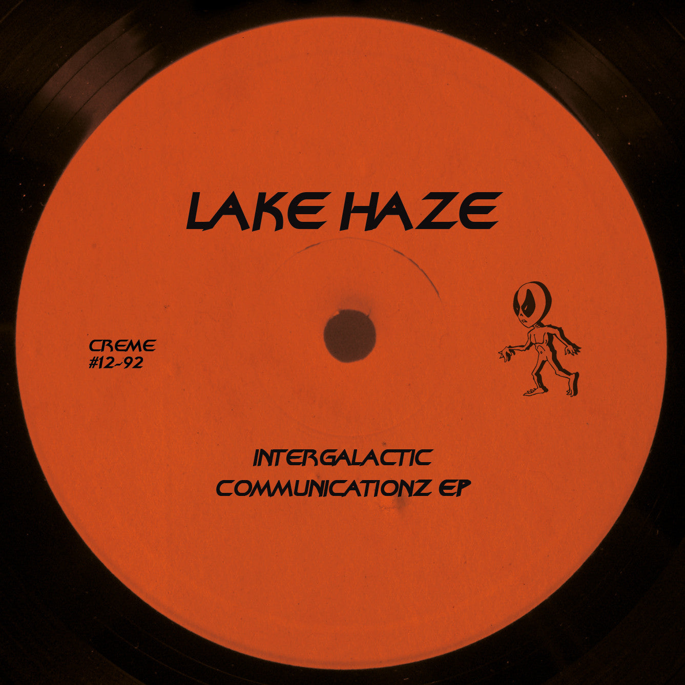 Lake Haze - Intergalactic Communicationz EP , Vinyl - Creme Organization, Unearthed Sounds