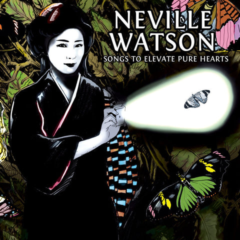 "Neville Watson - Songs to Elevate Pure Hearts [2x12"" LP]"