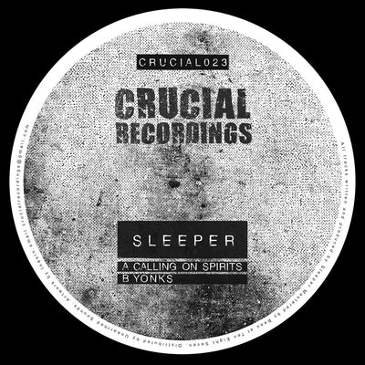 Sleeper - Calling on Spirits // Yonks - Unearthed Sounds