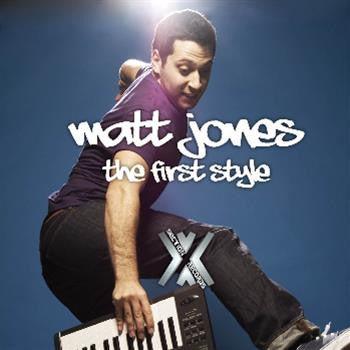 Matt Jones - The First Style , Vinyl - Cross Section Music, Unearthed Sounds