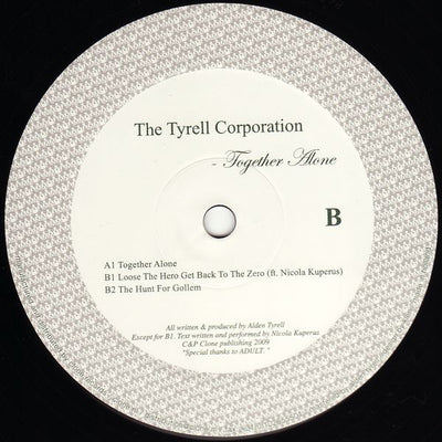 Tyrell Corporation - Together Alone - Unearthed Sounds