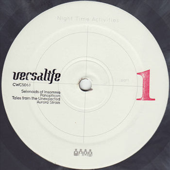 Versalife - Night Time Activities Pt. 1 - Unearthed Sounds