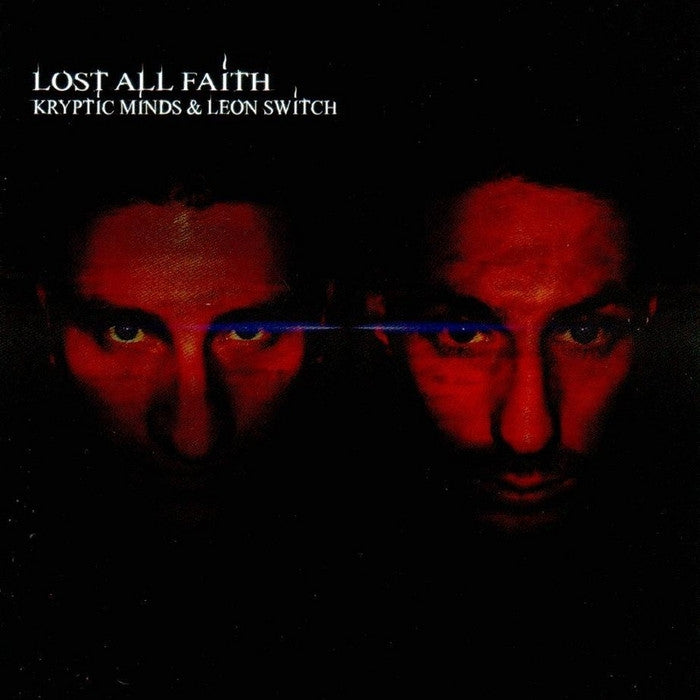 Kryptic Minds & Leon Switch - Lost All Faith - Unearthed Sounds