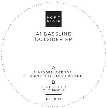 A1 Bassline - Outsider EP - Unearthed Sounds
