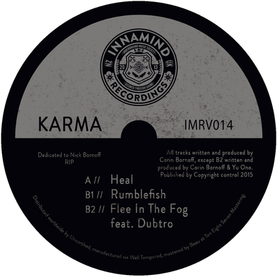 Karma - Heal / Rumblefish / Flee In the Fog - Unearthed Sounds