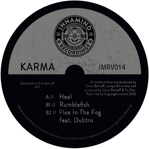 Karma - Heal / Rumblefish / Flee In the Fog