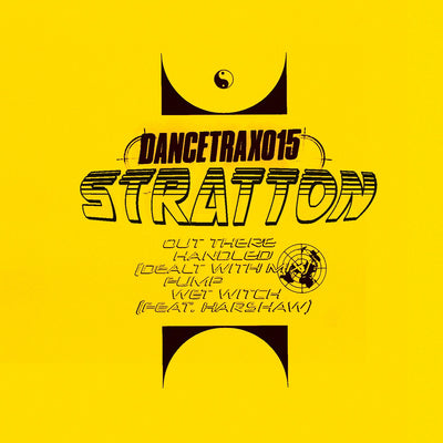 Stratton - Dance Trax, Vol. 15 - Unearthed Sounds