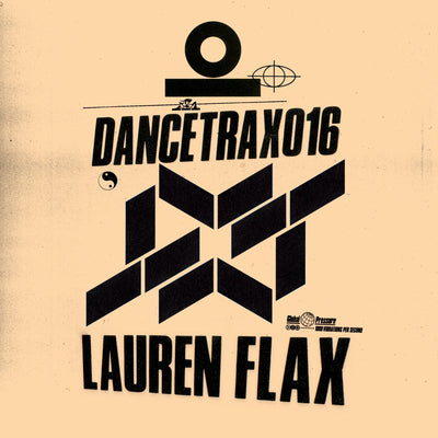 Lauren Flax - Dance Trax, Vol. 16 (w/ Jimmy Edgar Remix) - Unearthed Sounds