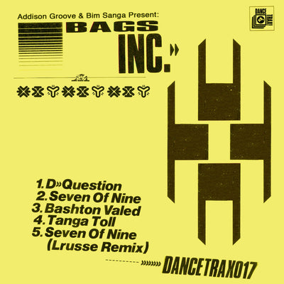 Addison Groove & Bim Sanga Present: Bags Inc. - Dance Trax Vol. 17 - Unearthed Sounds