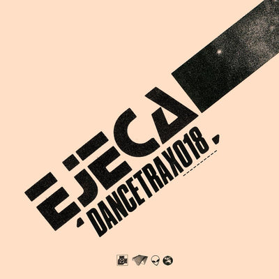 EJECA - Dance Trax Vol. 18 - Unearthed Sounds