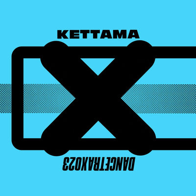 KETTAMA - Dance Trax Vol.23 - Unearthed Sounds