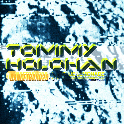 "Tommy Holohan - Dance Trax Vol.29 [10"" Transparent Blue Vinyl] - Unearthed Sounds"