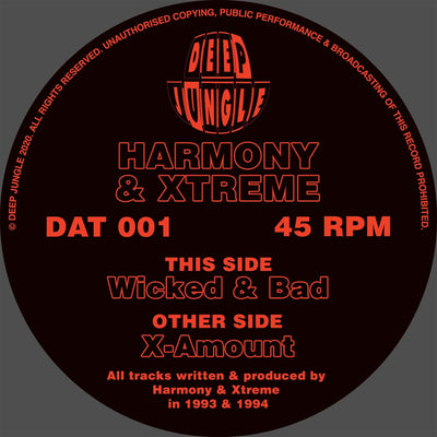 Harmony & Xtreme - X-Amount / Wicked & Bad - Unearthed Sounds