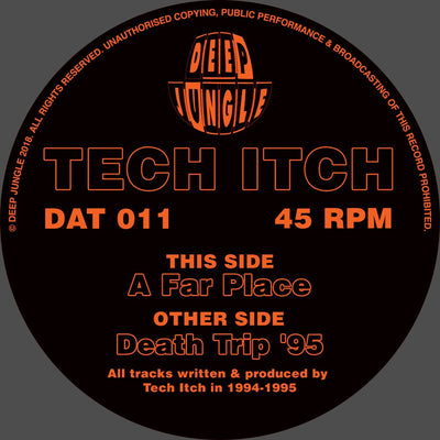 Tech Itch - Death Trip 95 / Far Place - Unearthed Sounds