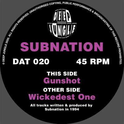 Subnation - Gunshot / Wickedest One - Unearthed Sounds