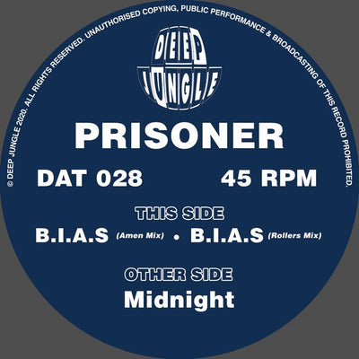 Prisoner - Midnight / B.I.A.S Amen Mix (Incl. B.I.A.S Rollers Mix) - Unearthed Sounds