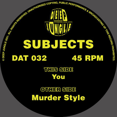 Subjects - Murder Style / You - Unearthed Sounds