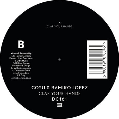 Coyu & Ramiro Lopez - Clap Your Hands , Vinyl - Drumcode, Unearthed Sounds