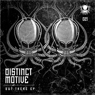 Distinct Motive - Out There EP - Unearthed Sounds
